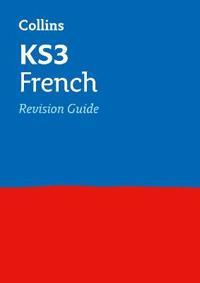 KS3 Revision French Revision Guide