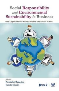 Social Responsibility and Environmental Sustainability in Business