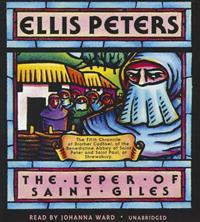The Leper of Saint Giles: The Fifth Chronicle of Brother Cadfael