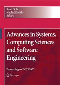 Advances in Systems, Computing Sciences And Softward Engineering