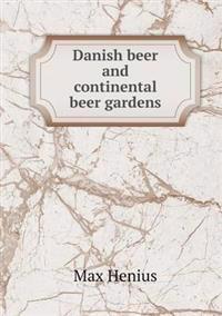 Danish Beer and Continental Beer Gardens
