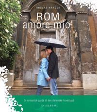 Rom Amore Mio!