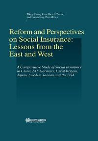 Reform and Perspectives on Social Insurance