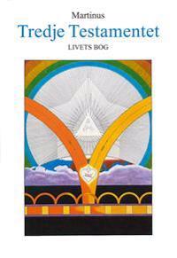Tredje testamentet : livets bog 4