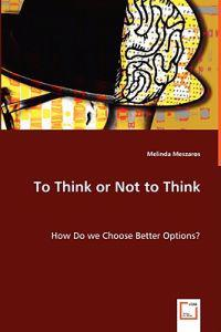To Think or Not to Think