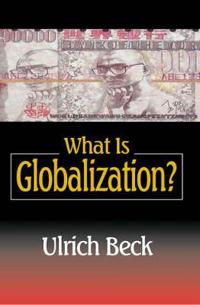 What Is Globalization
