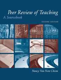 Peer Review of Teaching: A Sourcebook, 2nd Edition