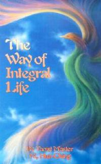 Way of Integral Life
