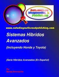 Sistemas Híbridos Avanzados: (incluyendo Modelos Honda Y Toyota)