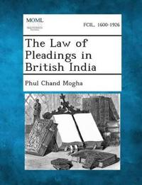 The Law of Pleadings in British India