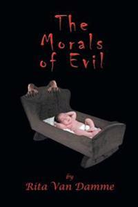The Morals of Evil