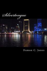 Silvertongue: The Jacksonville Restaurant Horrors