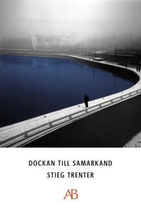 Dockan till Samarkand : en detektivroman