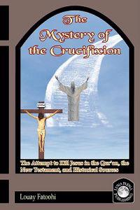 The Mystery of the Crucifixion