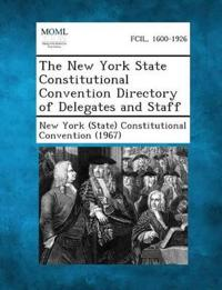 The New York State Constitutional Convention Directory of Delegates and Staff