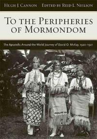 To the Peripheries of Mormondom
