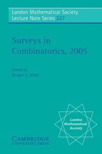 Surveys in Combinatorics 2005