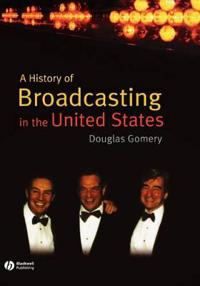 History of Broadcasting in United States