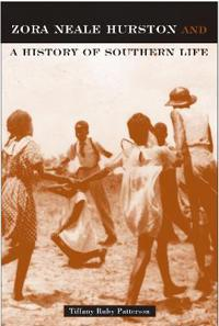 Zora Neale Hurston And A History Of Southern Life