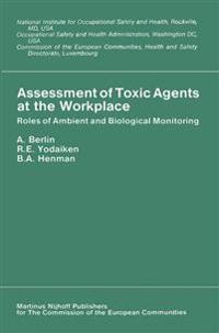 Assessment of Toxic Agents at the Workplace