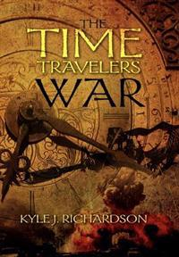 The Time Travelers War