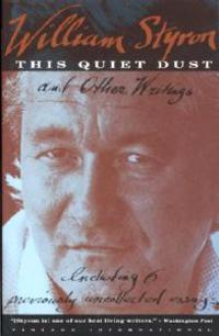 This Quiet Dust and Other Writings