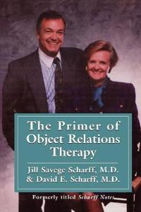 The Primer of Object Relations Therapy