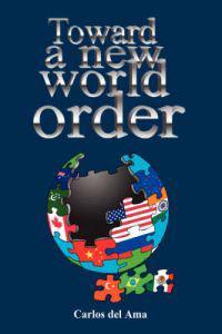 Toward a New World Order