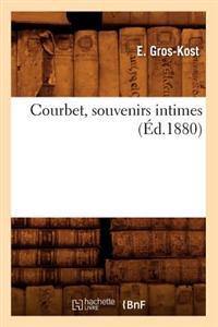 Courbet, Souvenirs Intimes (Ed.1880)