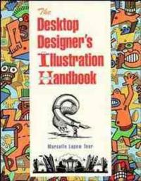 The Desktop Designer's Illustration Handbook