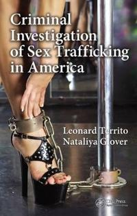 Criminal Investigation of Sex Trafficking in America