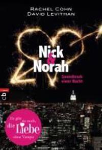 Cohn, R: Nick & Norah - Soundtrack einer Nacht
