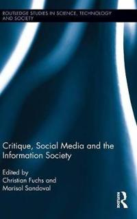 Critique, Social Media and the Information Society