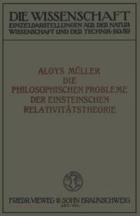 Die Philosophischen Probleme Der Einsteinschen Relativitätstheorie
