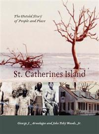 St. Catherines Island: The Story of People and Place