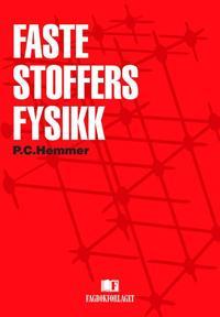 Faste stoffers fysikk - Per Chr. Hemmer pdf epub
