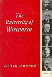The University of Wisconsin, a History