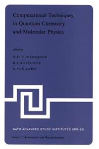 Computational Techniques in Quantum Chemistry and Molecular Physics