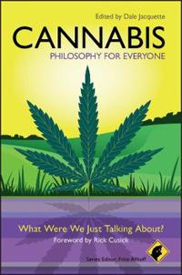 Cannabis: What Were We Just Talking About?