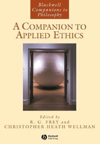 A Companion to Applied Ethics