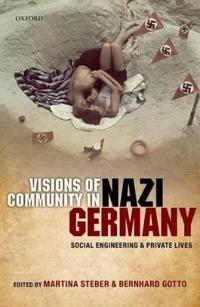 Visions of Community in Nazi Germany