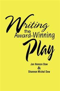 Writing the Award-Winning Play
