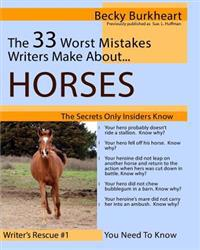 The 33 Worst Mistakes Writers Make about Horses