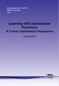 Learning with Submodular Functions