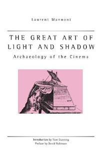 The Great Art of Light and Shadow