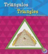 Triángulos/Triangles: Triángulos a Nuestro Alrededor/Seeing Triangles All Around Us