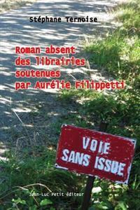 Roman Absent Des Librairies Soutenues Par Aurelie Filippetti