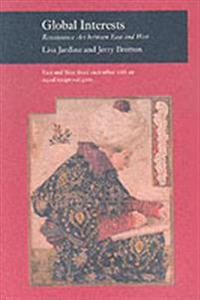 Global Interests: Renaissance Art Between East and West