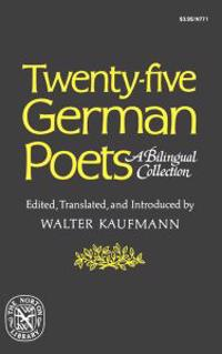Twenty-Five German Poets: A Bilingual Collection
