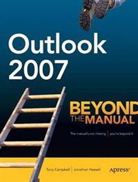 Outlook 2007: Beyond the Manual